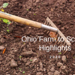 """A garden hoe with a text overlay that reads """"Ohio Farm to School Highlights, 2020"""""""